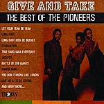The Pioneers Give And Take - The Best Of The Pioneers