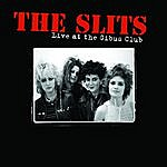 The Slits Live At The Gibus Club