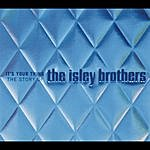The Isley Brothers It's Your Thing: The Story Of The Isley Brothers