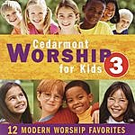 Cedarmont Kids Cedarmont Worship For Kids, Vol. 3