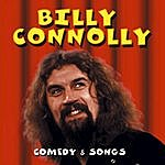 Billy Connolly Comedy & Songs