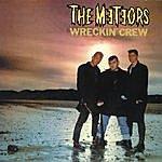The Meteors Wreckin' Crew