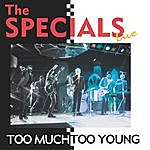 The Specials Too Much Too Young (Live)