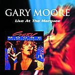 Gary Moore Gary Moore: Live At The Marquee