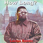 Lucius Banda How Long