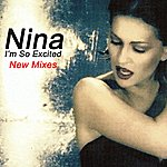 Nina I'm So Excited (New Mixes)