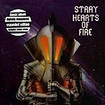 Stray Hearts Of Fire