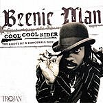 Beenie Man Cool Cool Rider - The Roots Of A Dancehall Don