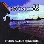 The Groundhogs Muddy Waters Songbook