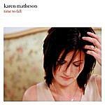 Karen Matheson Time To Fall