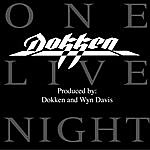 Dokken Dokken - One Live Night