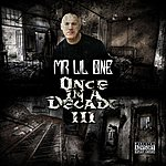 Mr. Lil One Once In A Decade 3