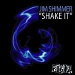 Jim Shimmer Shake It / New Front Line