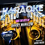 Mark Wood Stagetraxx Karaoke: Sing The Hits Of Barry Manilow (Karaoke Version)