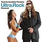 Tommie Sunshine Tommie Sunshine Presents Ultra.Rock Remixed