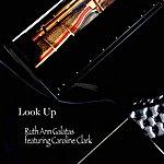 Ruth Ann Galatas Look Up (Feat. Caroline Clark)