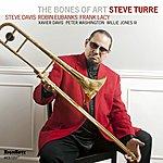 Steve Turre The Bones Of Art
