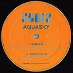 Aquasky Badlands / Sucker Punch (Remixes)
