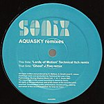 Aquasky Lords Of Motion / Ghost (Remixes)