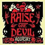 Aquasky Raise The Devil