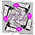 """Aquasky Teamplayers Ep (12"""" Club Remixes)"""