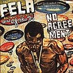 Fela Kuti No Agreement