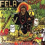 Fela Kuti Original Suffer Head