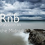 RnB Passion In The Midnight