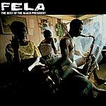 Fela Kuti Best Of The Black President