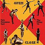 Fela Kuti Open & Close