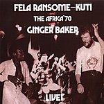 Fela Kuti Fela With Ginger Baker Live!