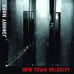 Johnny Marr New Town Velocity