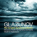 Moscow Radio Symphony Orchestra Glazunov: The Complete Symphony Collection