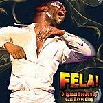 Original Broadway Cast Fela! Original Broadway Cast Recording (Feat. Kevin Mambo)