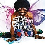 Sly & The Family Stone Higher! (Highlights)