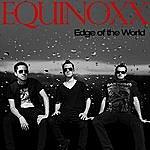 Equinoxx Edge Of The World