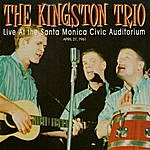 The Kingston Trio Live At The Santa Monica Civic Auditorium