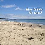 Miss Kristin The Island