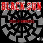 Black Sun Edge Of Darkness