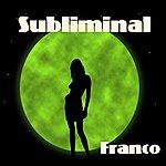 Franco Subliminal