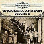 Orquesta Aragón Estrellas De Cuba: Orquesta Aragon, Vol. 3