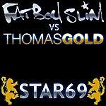 Fatboy Slim Star 69 (Thomas Gold Mixes)