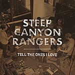 Steep Canyon Rangers Tell The Ones I Love (Single)
