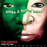 Simba The Heroes - Tribute To A Tribe... Instrumentals
