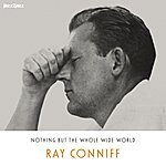 Ray Conniff Nothing But The Whole Wide World (Christmas Version)