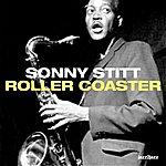 Sonny Stitt Roller Coaster (Complete)