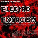 Modern Primitives Electro Exorcism