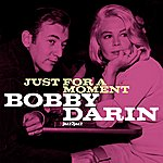 Bobby Darin Just For A Moment (Extended)