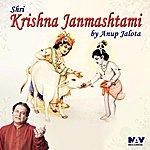 Anup Jalota Shri Krishna Janmashtami