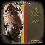 Jah Mason Easy